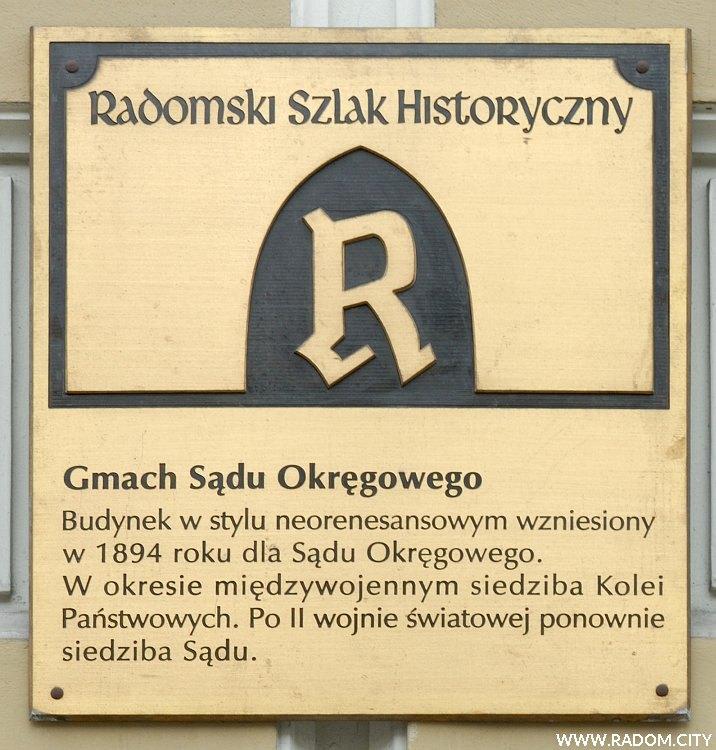 Radom. Radomski Szlak Historyczny - Sąd Okręgowy.
